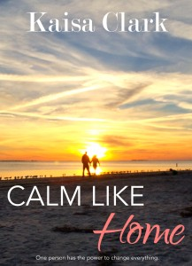 Calm Like Home - Kaisa Clark