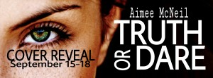Truth or Dare Cover Reveal Banner
