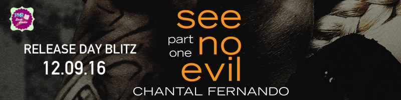 See No Evil Part One By Chantal Fernando Release Blitz